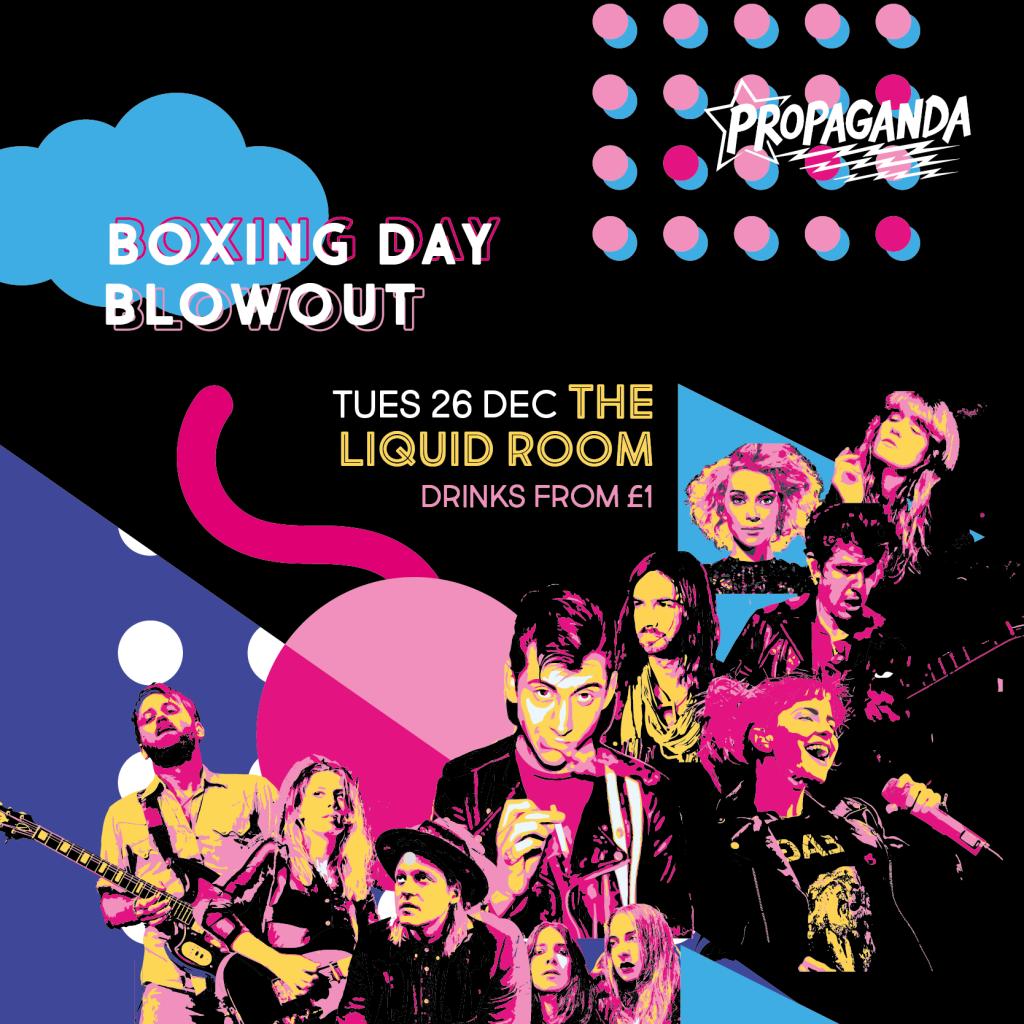 Propaganda Boxing Day Edinburgh SQ